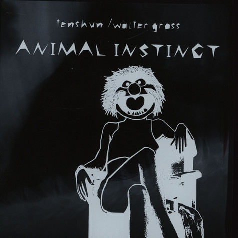 Tenshun / Walter Gross - Animal Instinct
