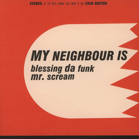 My Neighbour Is - Blessing Da Funk