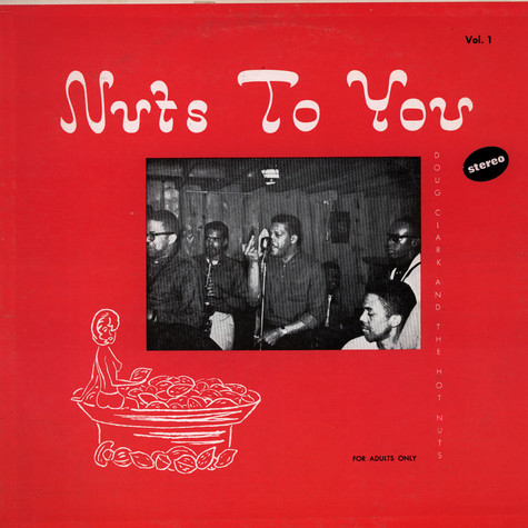 Doug Clark & The Hot Nuts - Nuts To You Vol. 1