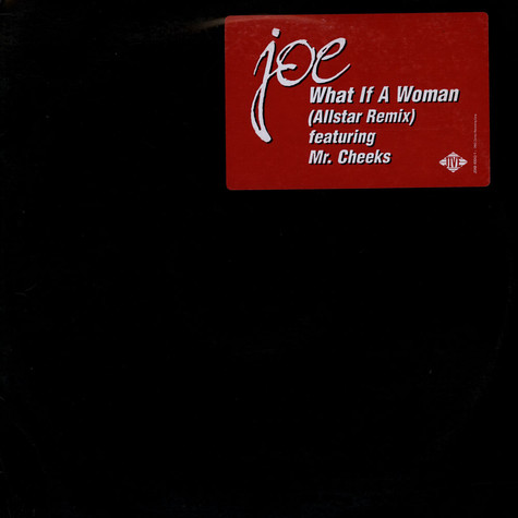 Joe - What If A Woman (Allstar Remix)