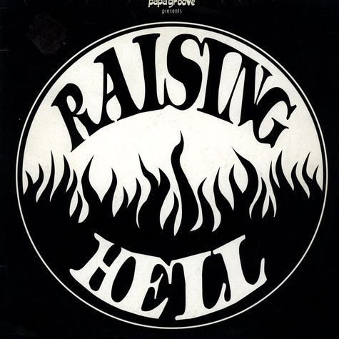 V.A. - Papa Groove Presents Raising Hell