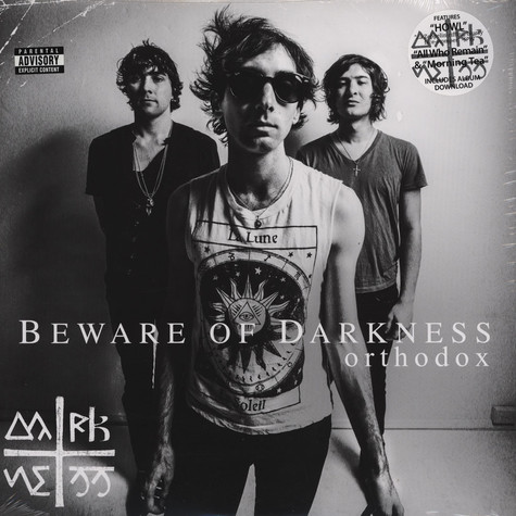 Beware Of Darkness - Orthodox