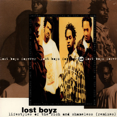 Lost Boyz - Lifestyles Of The Rich And Shameless (Remixes)