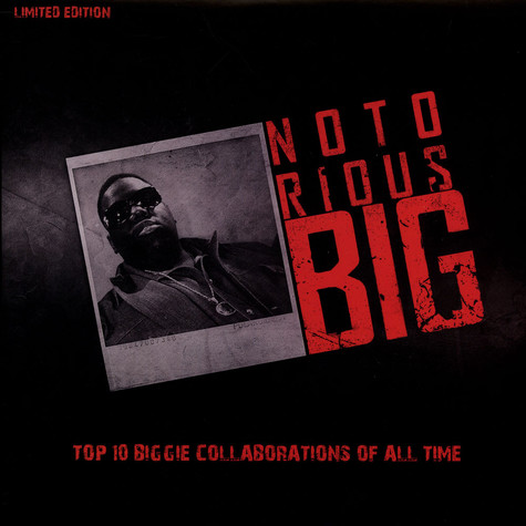 Notorious B.I.G. - Top 10 Biggie Collaborations Of All Time