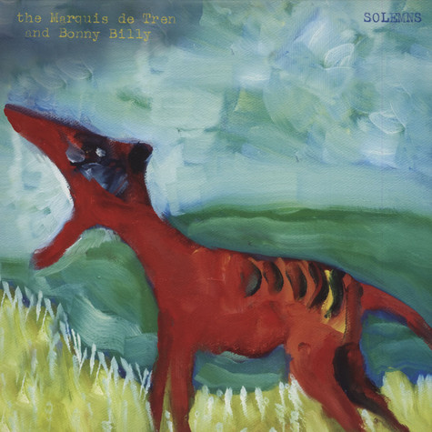 Bonnie Prince Billy And The Marquis De Tren - Solemns