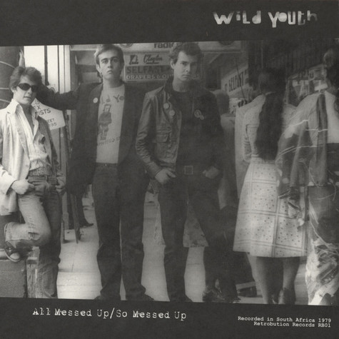 Wild Youth - All Messed Up