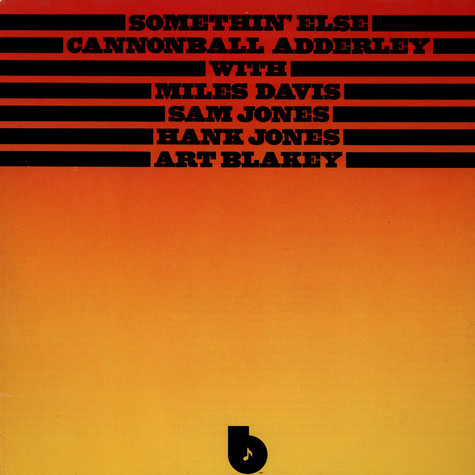 Cannonball Adderley with Miles Davis, Sam Jones, Hank Jones, Art Blakey - Somethin' Else