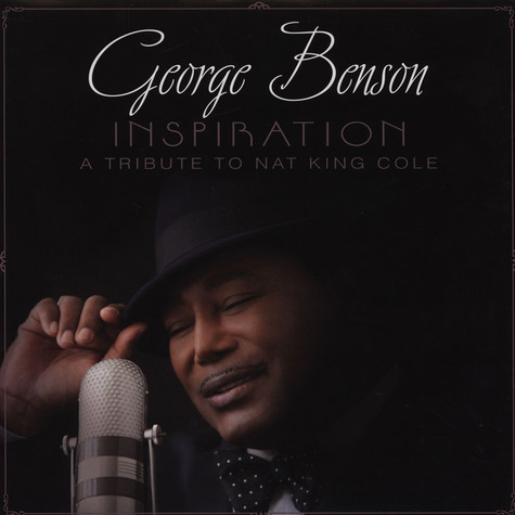 George Benson - My Inspiration (A Tribute To Nat King Cole)