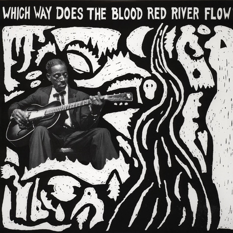 V.A. - Which Way The Does The Blood Red River Flow