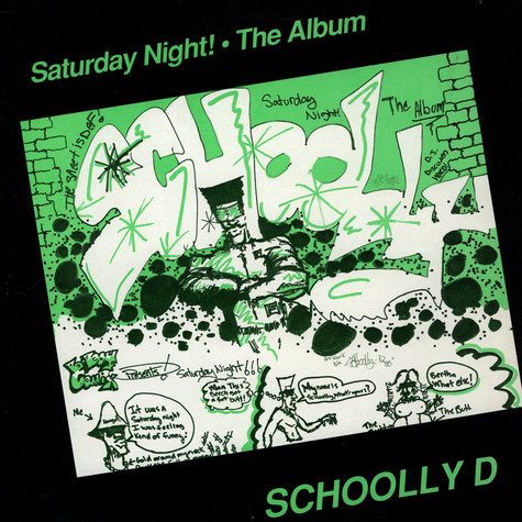 Schoolly D - Saturday Night