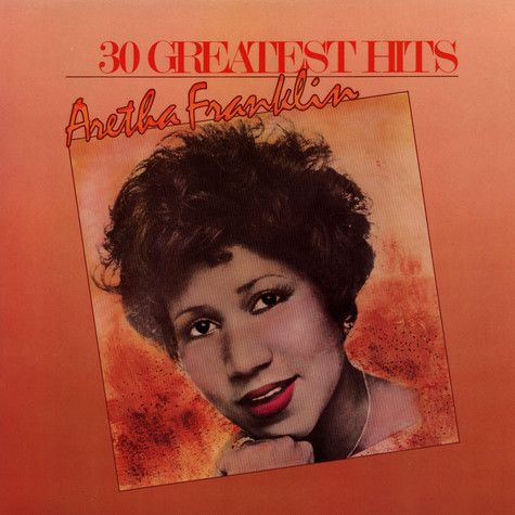 Aretha Franklin - 30 Greatest Hits