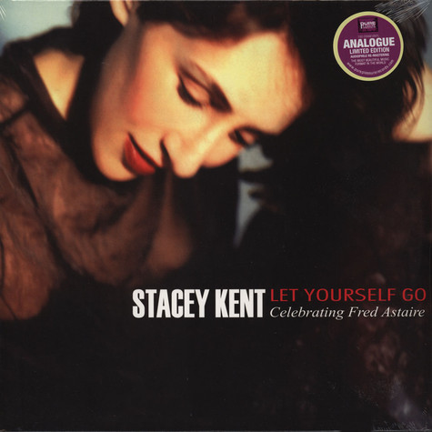 Stacey Kent - Let Yourself Go: Celebrating Fred Astaire