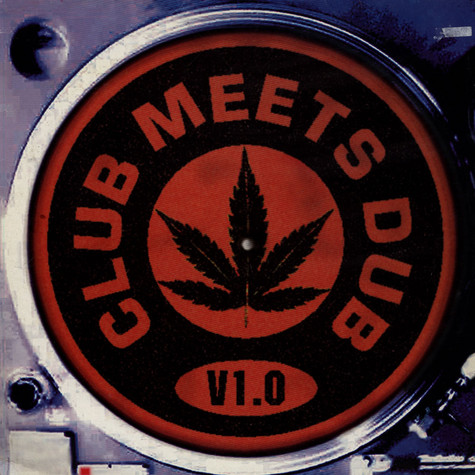 V.A. - Club Meets Dub V1.0