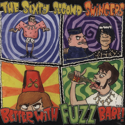 60 Second Swingers, The - Better With Fuzz Babe!
