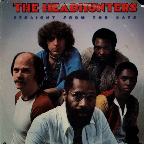 Headhunters, The - Straight From The Gate