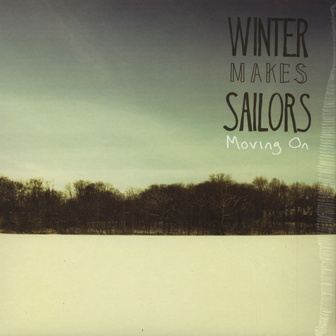 Winter Makes Sailors - Moving On