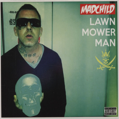 Madchild of Swollen Members - Lawn Mower Man