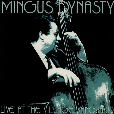 Mingus Dynasty - Live At The Village Vanguard