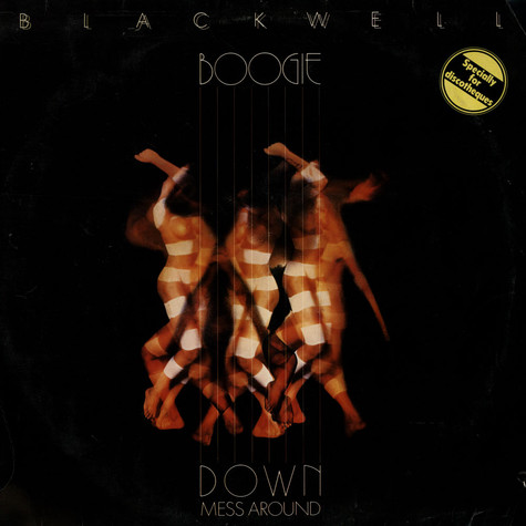 Blackwell - Boogie Down Mess Around