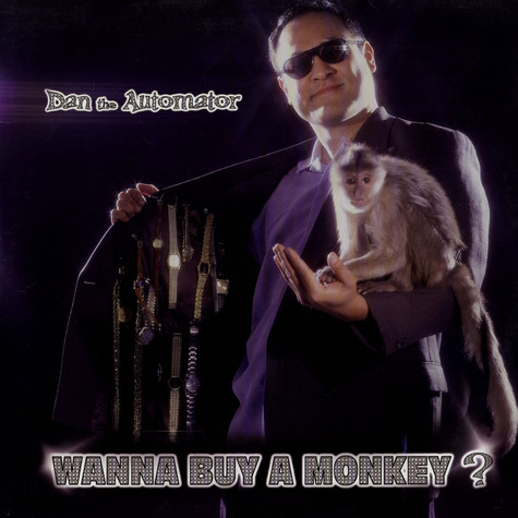 Dan The Automator - Wanna Buy A Monkey?