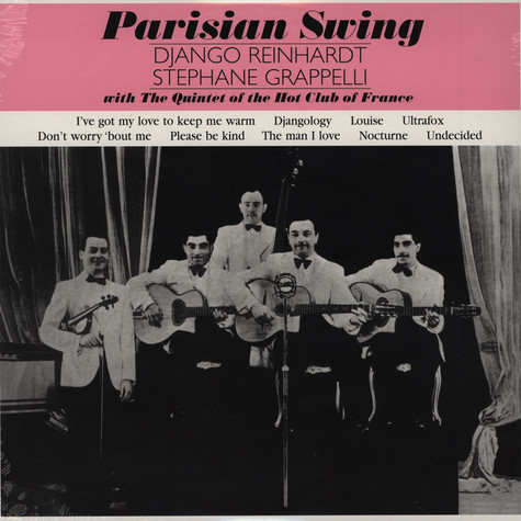 Django Reinhardt & Stephane Grappelli With The Quintet Of The Hot Club Of France - Parisian Swing