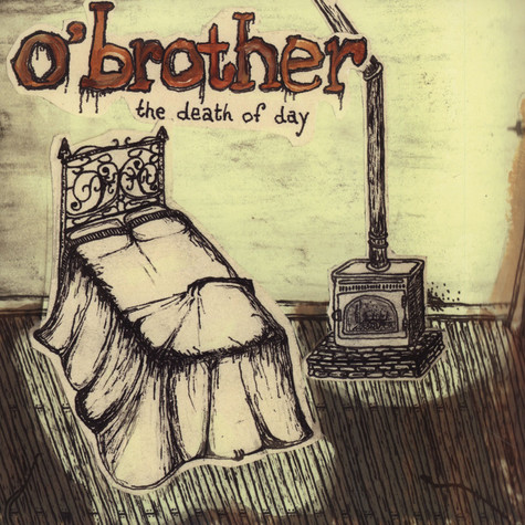 O'Brother - The Death Of Day