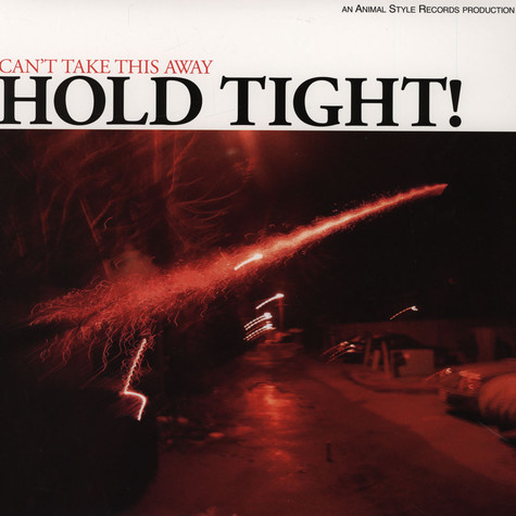 Hold Tight - Can't Take This Way