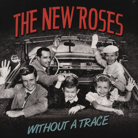 New Roses, The - Without A Trace