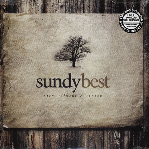 Sundy Best - Door Without A Screen