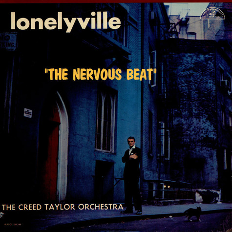 """Creed Taylor Orchestra, The - Lonelyville """"The Nervous Beat"""""""