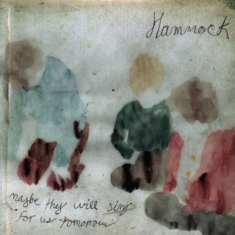 Hammock - Maybe They Will Sing For Us Tomorrow