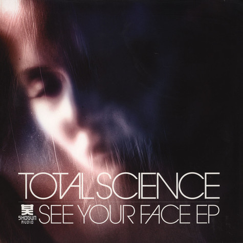 Total Science - See Your Face EP