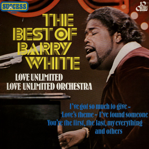 Barry White, Love Unlimited & Love Unlimited Orchestra - Best Of