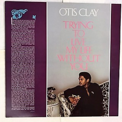 Otis Clay - Trying To Live My Live Without You