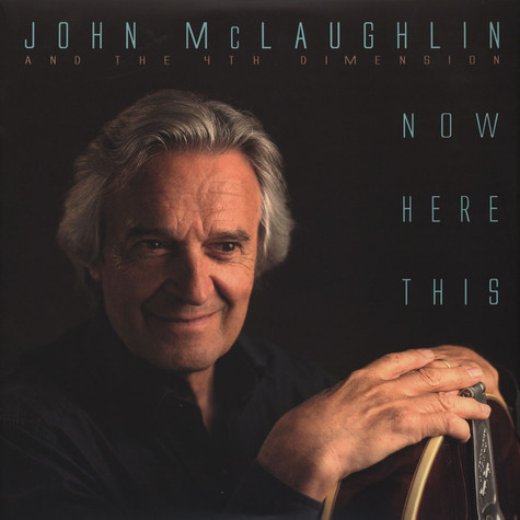John & The 4Th Dimension Mclaughlin - Now Here This
