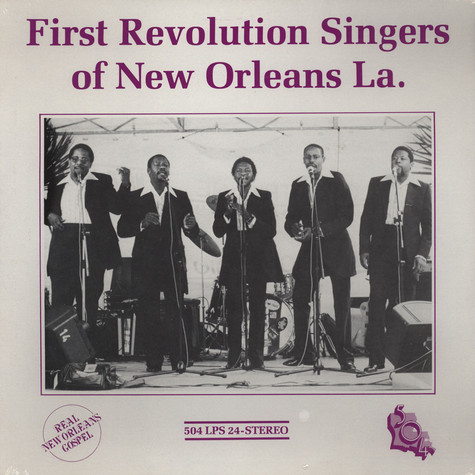 First Revolution Singers - Of New Orleans