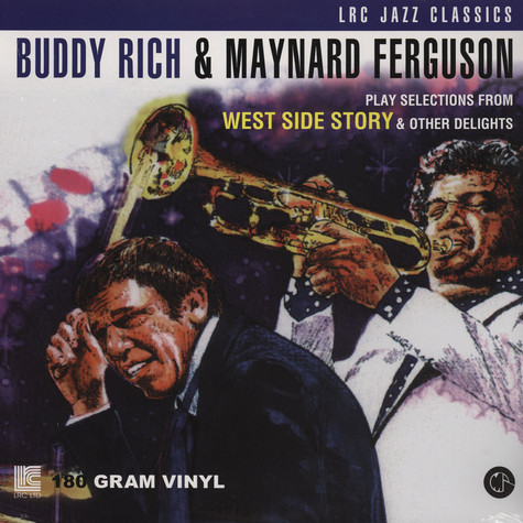 Buddy Rich & Maynard Ferguson - Play Selections from West Side Story & Other Delights