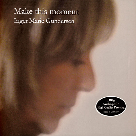 Inger Marie - Make This Moment