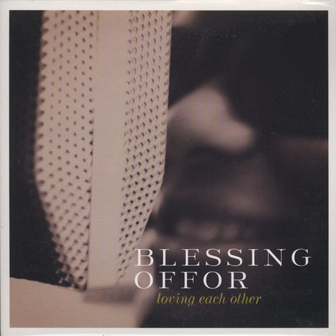 Blessing Offor - Loving Each Other / June