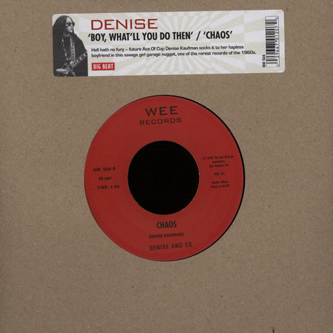 Denise - Boy, What'll You Do Then / Chaos