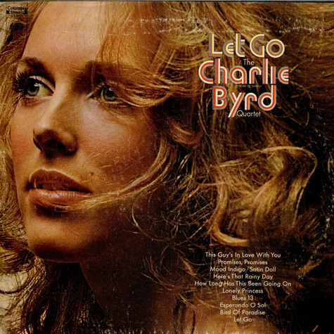 Charlie Byrd Quartet, The - Let Go