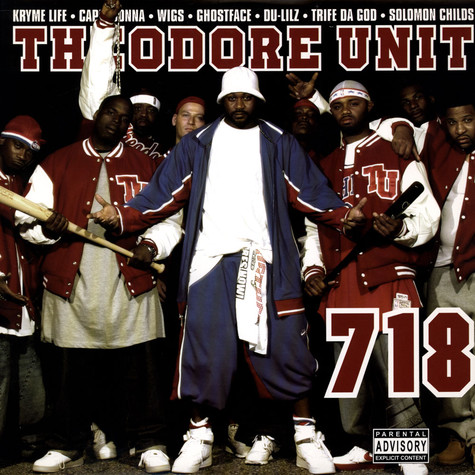 Theodore Unit - 718 feat. Cappadonna & Ghostface
