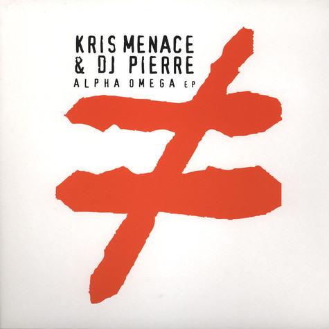 Kris Menace & DJ Pierre - Alpha Omega EP