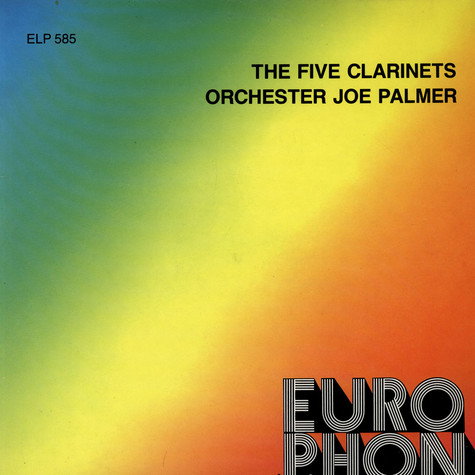 The Five Clarinets / Orchester Joe Palmer - The Five Clarinets / Orchester Joe Palmer