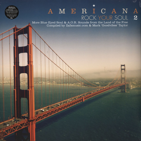 Americana - Rock Your Soul Volume 2: More Blue Eyed Soul & A.O.R. Sounds From The Land Of The Free