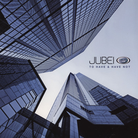 Jubei - To Have And Have Not