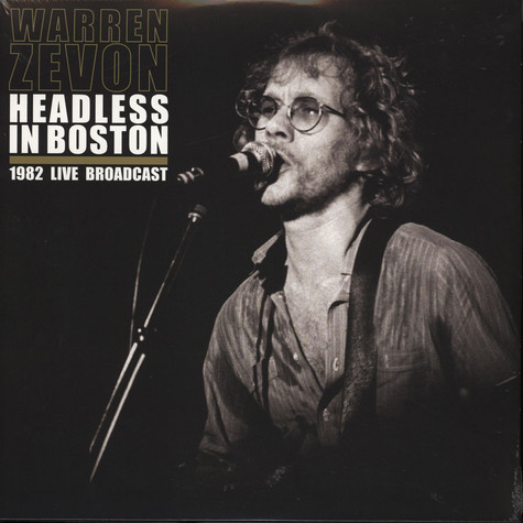 Warren Zevon - Headless In Boston