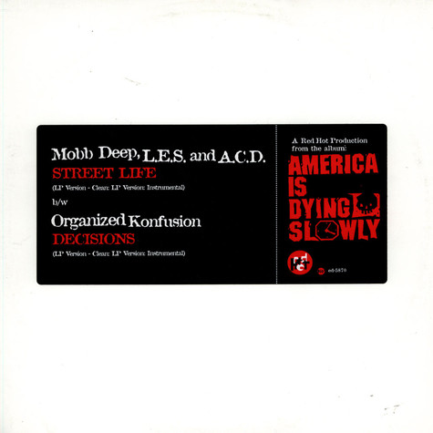 Mobb Deep, L.E.S. & ACD / Organized Konfusion - Street Life / Decisions