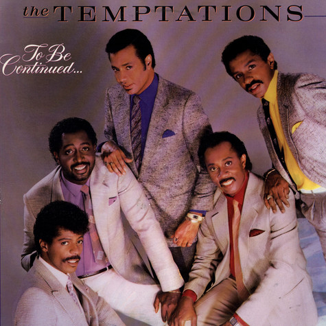 Temptations, The - To Be Continued...