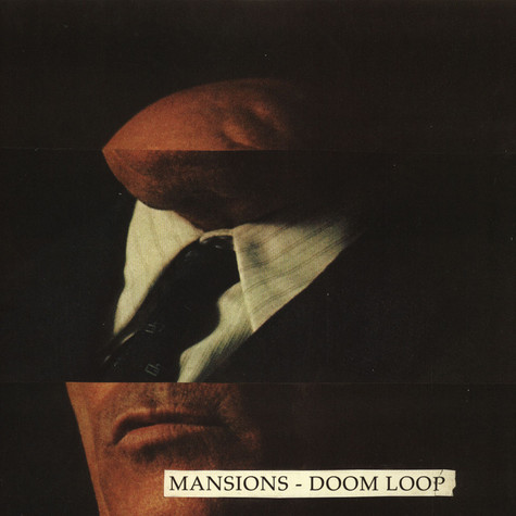 Mansions - Doom Loop